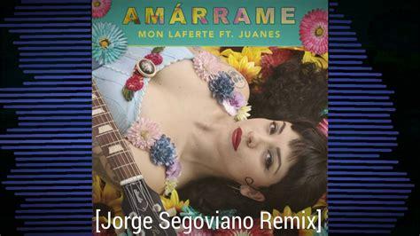 Amarrame (jorge Segoviano Remix