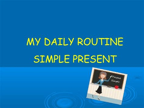 Daily Routine Power Point