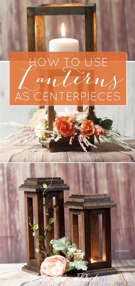 How To Use A Wood Lantern Centerpiece At Weddings