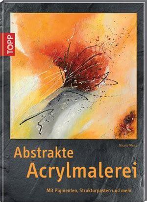 abstrakte malerei  acryl buch abstrakt zu malen ist
