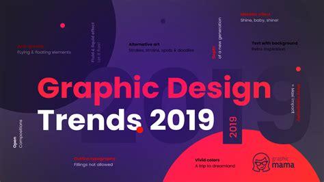 top graphic design trends 2019 fresh bold graphicmama