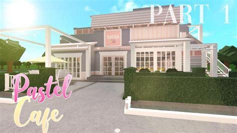 Последние твиты от bloxburgcafe (@bloxburg_cafe). ROBLOX Bloxburg: Pastel Cafe Part 1 - 258K - YouTube