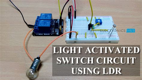Light Activated Switch Circuit Using Ldr Sensor