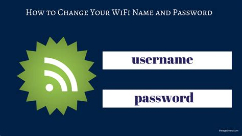 Change Your Wifi Name And Password [how To]