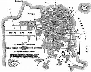 A Map Of San Francisco In 1906 With Earthquake Damage Due