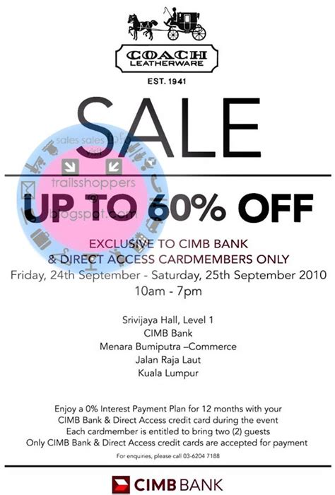 Get unlimited cashback, higher rewards, travel miles and a great deals of discounts and privileges. COACH Sale up to 60% off @ CIMB : 24 - 25 September 2010 - Trailsshoppers Online Malaysia Sale ...