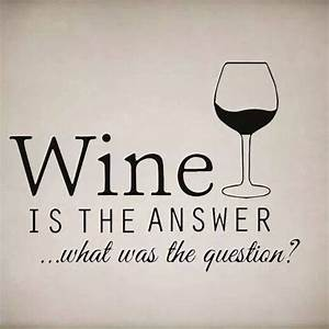 Ask Us For A Qu... Chablis Wine Quotes