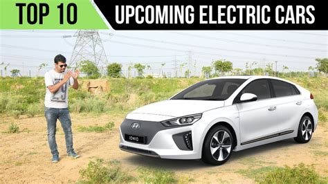 Top 10 Upcoming Electric Cars In India In 2018