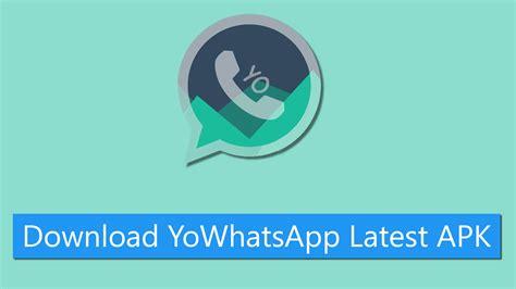 yowhatsapp apk for android techkeyhub