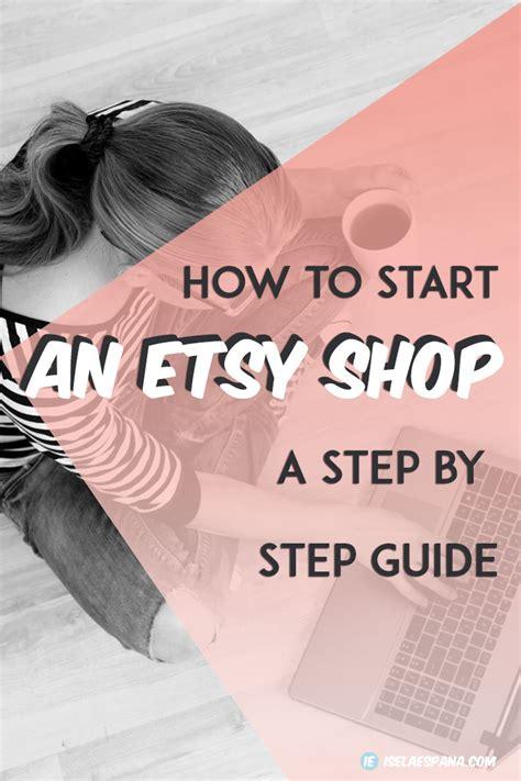 How To Start An Etsy Shop Iselaespana