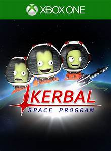 Kerbal Space Program For Xbox One 2016 MobyGames