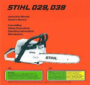 Stihl 029 039 Chainsaw Owners Manual