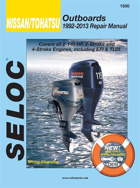 nissan tohatsu 2hp 140hp outboard repair manual 1992 2013 seloc