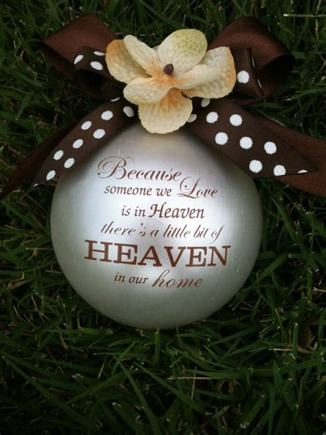 ornament to remember a loved one custom ornament because someone we is in heaven item 1g glass ornament