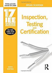 17th Edition Iee Wiring Regulations  Inspection  Testing