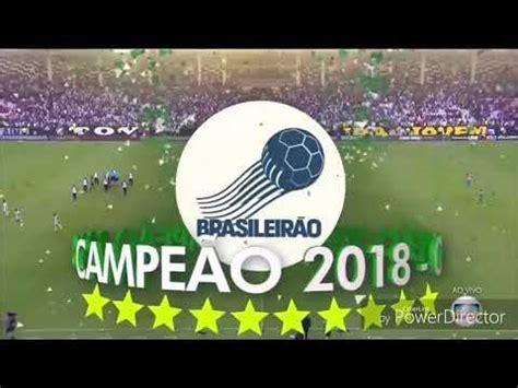 Hino do Palmeiras - Campeonato Brasileiro 2018 - YouTube ...
