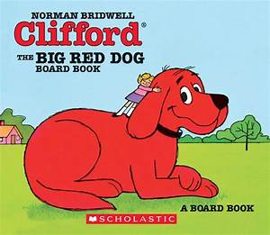 Clifford the big red dog by norman bridwell board book for Big red dog food