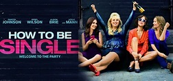 How to Be Single English Movie - 2016 English Movie How to ...