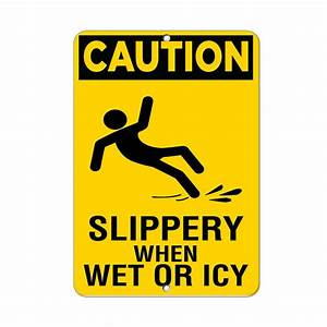 Caution Slippery When Wet Or Icy Hazard Sign Aluminum