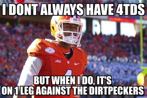 Clemson Memes - sportsmindeddad a place of support for stay at home fathers everywhere no really