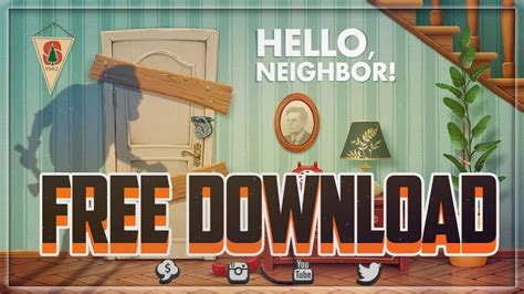 hello neighbor v1 1 2 free 2017 drive