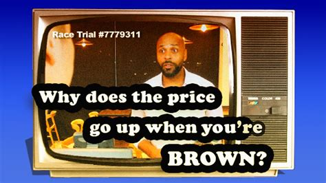 Why Does The Price Go Up When You're Brown? - YouTube