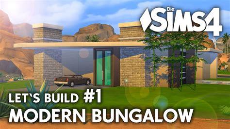 Sims 4 Moderne Häuser Bauen Anleitung by Die Sims 4 Haus Bauen Modern Bungalow 1 Let S Build