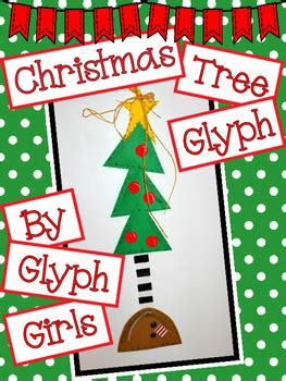 free christmas glyphs for fourth grade tree glyph by glyph teachers pay teachers