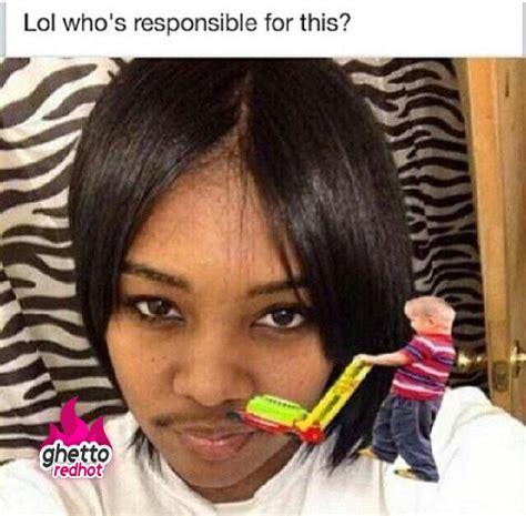 Black Guy Mustache Meme - shave it girl ghetto red hot
