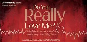 "Dramatech presents ""Do you Really love me?"" English Play ..."