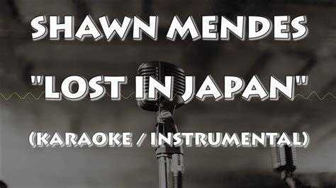 Lost In Japan (karaoke / Instrumental