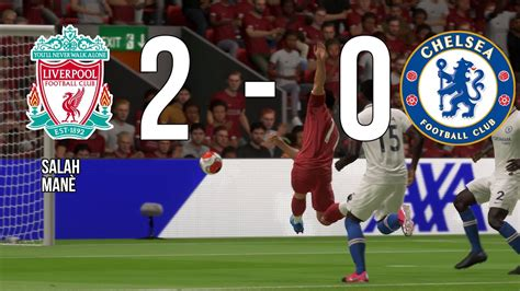 Liverpool 2 - Chelsea 0 - Salah and Manè goals. Great ...