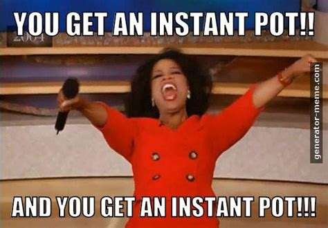 Instant Meme - 12 instant pot and pressure cooker memes you can easily relate to