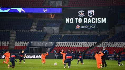 'No to racism' - PSG & Basaksehir stars kneel prior to ...