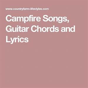Best 25 Campfire Songs Ideas On Pinterest Girl Scout