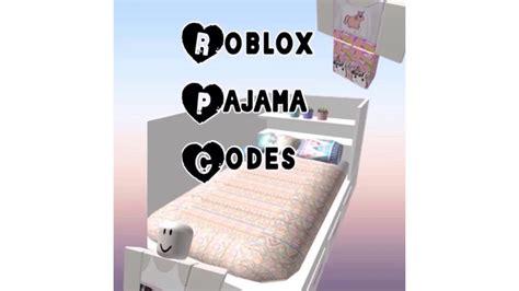 roblox codes pajamas roblox  bloxburg