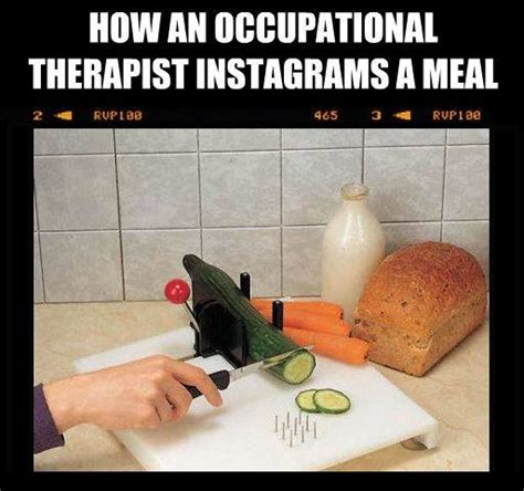 Occupational Therapy Memes - ot memes ot humor pinterest occupational therapy therapy and occupational therapy humor