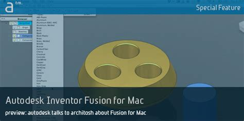 autodesk inventor for mac preview autodesk talks to architosh about inventor fusion