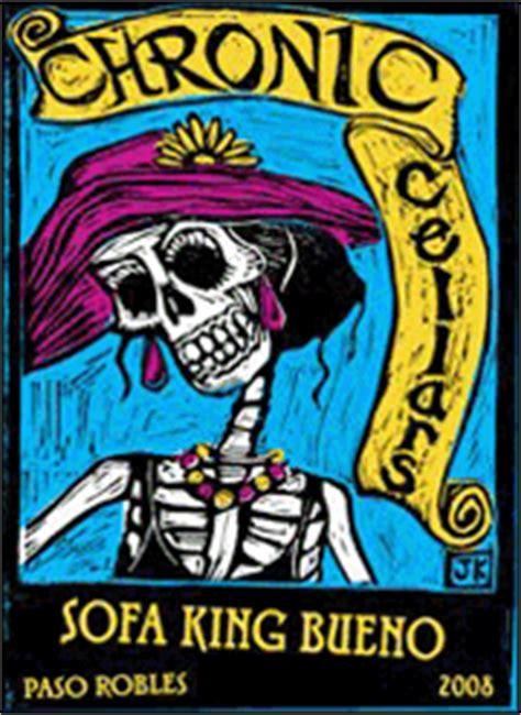 sofa king bueno uk ken s wine review of 2008 chronic cellars us blend