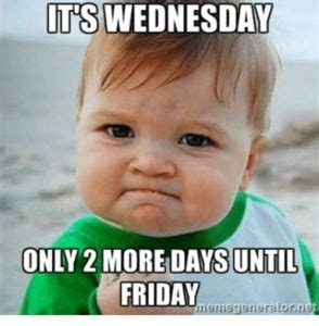 Funny Memes About Wednesday - best 20 wednesday memes ideas on pinterest pictures of the week funny kid pictures and funny