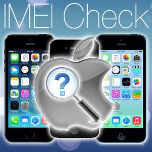 iphone imei checker official apple iphone imei carrier checker servcie