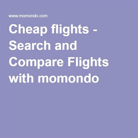 Cheap flights | Compare flights, Flight search, Travel ...