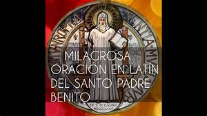 La Oraci U00f3n Mas Poderosa A San Benito Al Latin Con