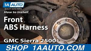 How To Install Replace Front Brake Abs Harness Silverado