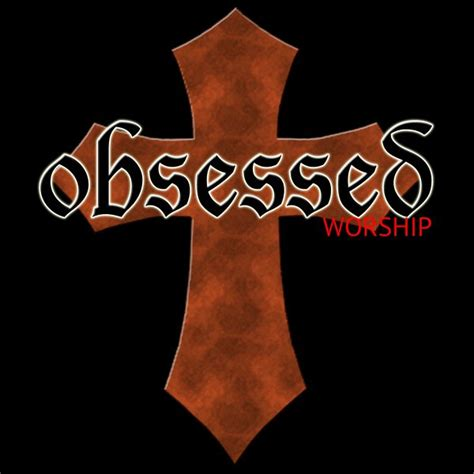 Obsessed Worship   ReverbNation