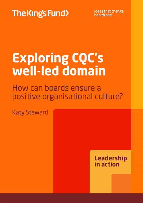 exploring cqcs  led domain  kings fund