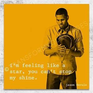 Jason Derulo Song Quotes. QuotesGram