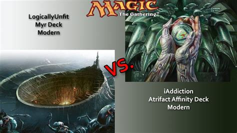 mtg affinity deck vs myr deck youtube