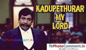 Kadupethurar my lord   Vadivelu   Tamil   Tamil Photo ...