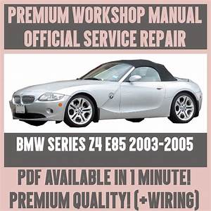 Workshop Manual Service  U0026 Repair Guide For Bmw Z4 E85